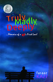 Cover of Truly Madly Deeply by Faraaz Kazi