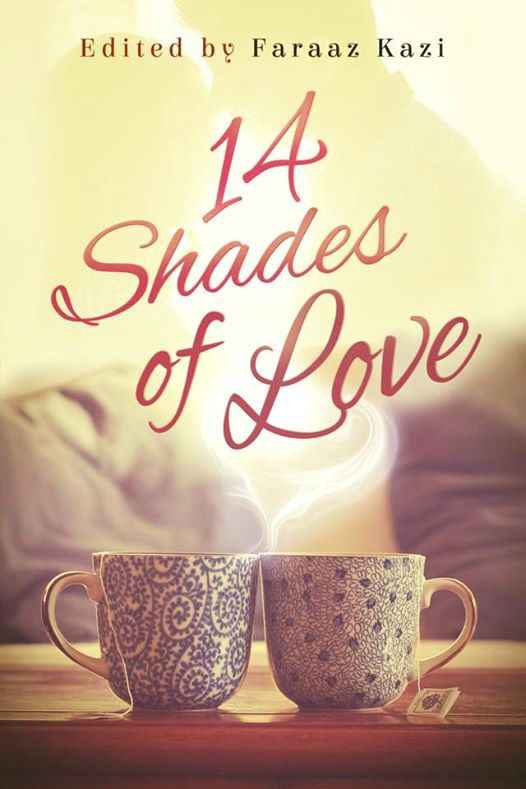 Cover of 14 Shades of Love by Faraaz Kazi