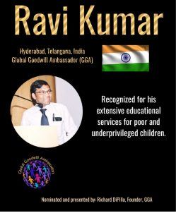 Ravi Kumar Global Goodwill Ambassador